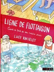 Ligne de flottaison : carnet de bord de ma croisière sénior - LucyKnisley
