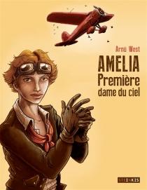 Amelia : première dame du ciel - ArnüWest