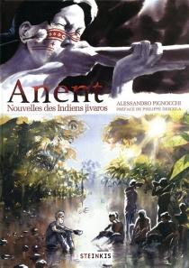 Anent : nouvelles des Indiens Jivaros - AlessandroPignocchi