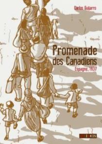 Promenade des Canadiens : Espagne, 1937 - CarlosGuijarro