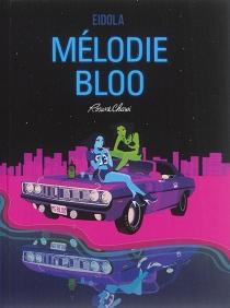 Mélodie Bloo - RosaneChawi
