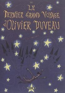 Le dernier grand voyage d'Olivier Duveau - Jali