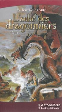 L'aube des dragonniers - StéphaneBoistard