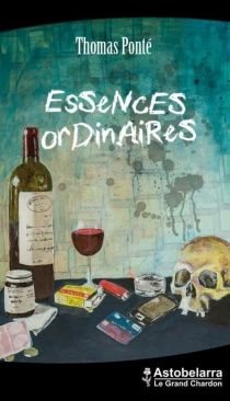 Essences ordinaires - Thomas Ponté