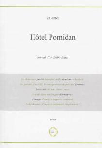 Hôtel Pomidan : journal d'un bobo black - SamoneNdiaye