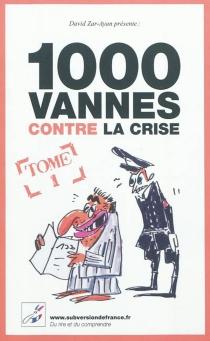 1.000 vannes contre la crise -