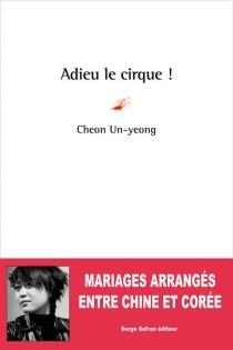 Adieu le cirque ! - Un-YeongCheon