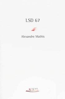 LSD 67 : Liliane Sonny Dora 1967 - AlexandreMathis