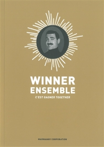 Winner ensemble, c'est gagner together - Jorge Bernstein