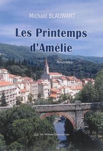 Le printemps d'Amélie - MichaëlBlauwart