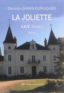 La Joliette - DanielleGamen-Dupasquier