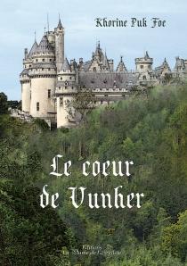 Le coeur de Vunher - KhorinePuk Foe