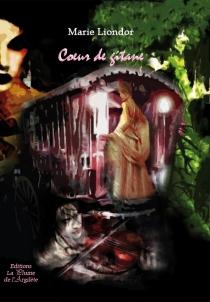 Coeur de Gitane - MarieLiondor