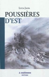 Poussières d'Est - LuciaJalba