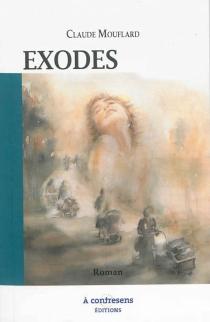 Exodes - ClaudeMouflard