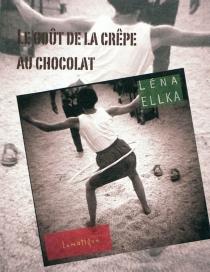 Le goût de la crêpe au chocolat - LénaEllka