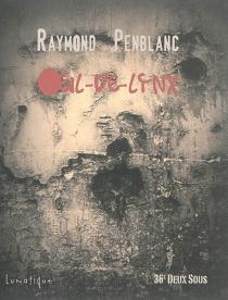 Oeil-de-lynx - RaymondPenblanc