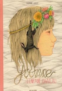Yvonne : l'enfant château - DelphineVaute