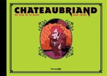Chateaubriand : au nom de la prose - Néna