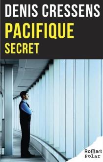 Pacifique secret - DenisCressens