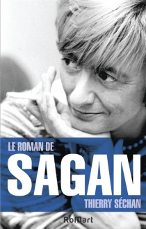 Le roman de Sagan - ThierrySéchan
