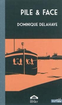 Pile et face - DominiqueDelahaye