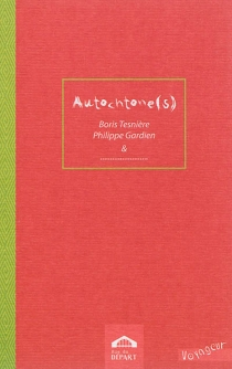 Autochtone(s) - PhilippeGardien