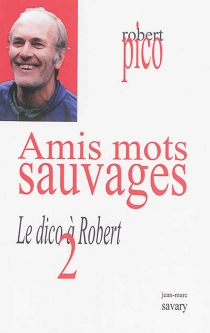 Le dico à Robert - RobertPico