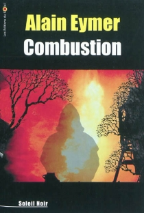 Combustion - Alain Eymer