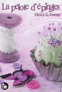 La pelote d'épingles - Cécile G.Cortes