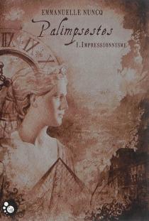 Palimpsestes - EmmanuelleNuncq