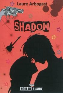 Shadow - LaureArbogast