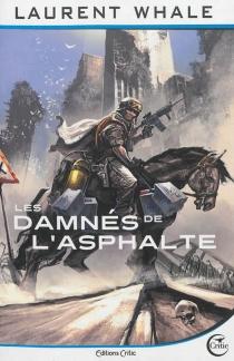 Les damnés de l'asphalte - LaurentWhale