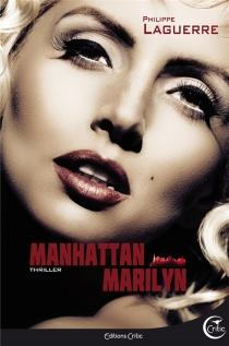 Manhattan Marilyn - PhilippeLaguerre