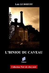 L'biniou du caveau : roman policier - LoïcLe Doeuff
