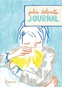 Journal : février 2011- octobre 2012 - JulieDelporte