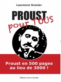 Proust pour tous : une édition abrégée de A la recherche du temps perdu de Marcel Proust - MarcelProust