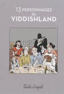 13 personnages du Yiddishland - AnnieDitesheim