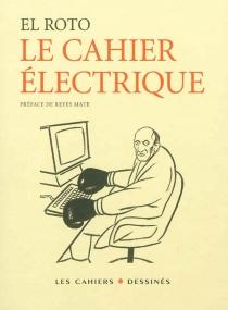 Le cahier électrique - El Roto