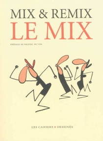 Le mix - Mix & Remix