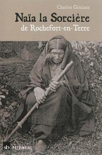Naïa la sorcière de Rochefort-en-Terre - CharlesGéniaux