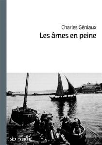 Les âmes en peine - CharlesGéniaux