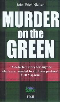 Murder on the green - John-ErichNielsen