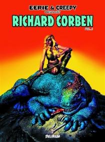 Eerie et Creepy présentent : Richard Corben - RichardCorben