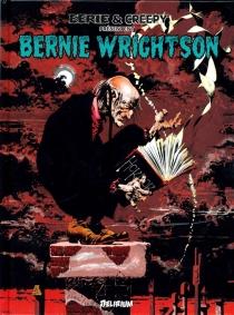 Eerie et Creepy présentent : Bernie Wrightson - BernieWrightson