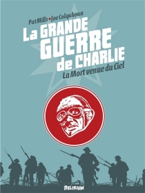 La Grande Guerre de Charlie - JoeColquhoun