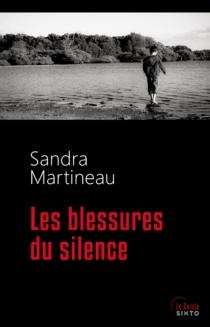 Les blessures du silence - SandraMartineau