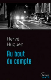 Au bout du compte - HervéHuguen