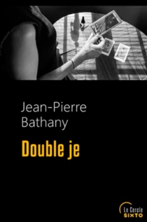 Double je - Jean-Pierre Bathany