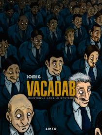 Vacadab : bienvenue dans le système - Lomig